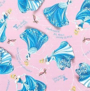 "18/"" REMNANT  DISNEY PRINCESS CINDERELLA YOU SHALL GO TO THE  BALL  COTTON FABRIC"