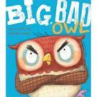 Big, Bad Owl by Steve Smallman (Paperback, 2014)