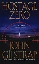 Hostage Zero (A Jonathan Grave Thriller) ( Gilstrap, John ) Used - VeryGood