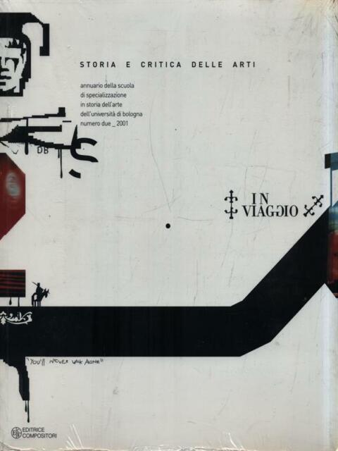 STORIA E CRITICA DELLE ARTI - IN VIAGGIO  AA.VV. COMPOSITORI 2003