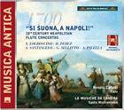 Si Suona, a Napoli!: 18th Century Neapolitan Flute Concertos (2013)