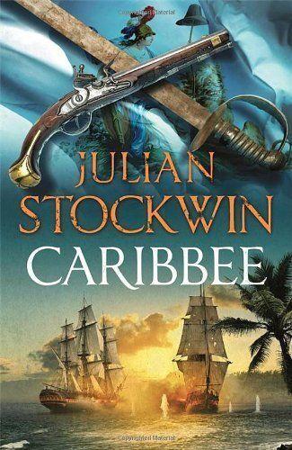 Stockwin, Julian, Caribbee: Thomas Kydd 14, Very Good Book
