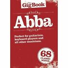 The Gig Book: Abba by Music Sales Ltd (Paperback, 2012)