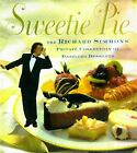 Sweetie Pie : The Richard Simmons Private Collection of Dazzling Desserts by Richard Simmons (1997, Hardcover)