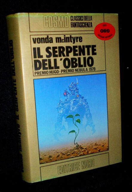 VONDA McINTYRE - IL SERPENTE DELL'OBLIO - COSMO NORD ORO 1980 - 9788842903383