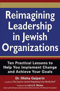 Reimagining-Leadership-in-Jewish-Organizations-Excellent-Books-mon000011245