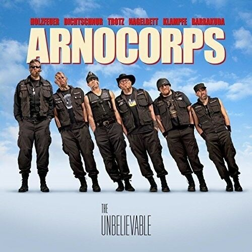 Arnocorps - The Unbelievable [New CD]