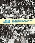 Blue Smoke: The Lost Dawn of New Zealand Popular Music 1918-1964 by Chris Bourke (Paperback, 2010)