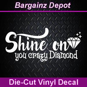 Pink Floyd Car Laptop Sticker Decal SHINE ON YOU CRAZY DIAMOND . Vinyl Decal .