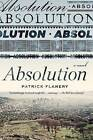 Absolution by Patrick Flanery (Paperback / softback, 2013)