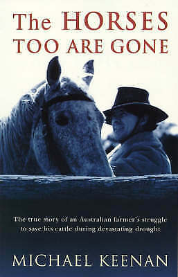 1 of 1 - The Horses Too Are Gone by Michael Keenan Medium Paperback 20% Bulk Discount