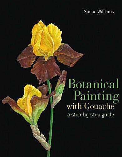 Botanische Gemälde in Gouache von Simon Williams, Neues Buch, Gratis
