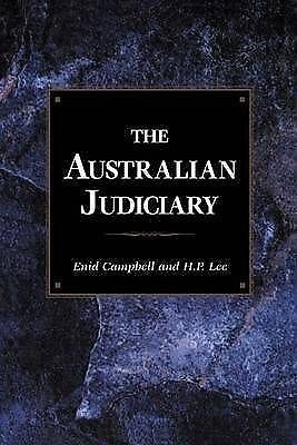 The Australian Judiciary by Campbell, Enid (Monash University, Victoria)|Lee, H.