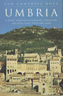 Umbria: A Tour Through Its History, Landscape, Architecture and Cuisine by Ian Campbell Ross (Paperback, 1997)