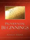 Providential Beginnings by J Rosalie Hooge (Paperback / softback, 2003)