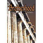 Brotherhood 9780595301805 by D. Elliott Paperback