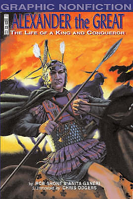 Very Good Ganeri, Anita, Alexander the Great: The Life of a King and a Conqueror