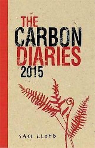 1 of 1 - SACI LLOYD ____ THE CARBON DIARIES 2015 ____ BRAND NEW ___ FREEPOST UK