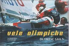 VELE OLIMPICHE / OLYMPIC SAILS di Luca Bontempelli e Carlo Borlenghi