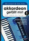 Akkordeon gefällt mir! 1 von Waldemar Lang (2015, Taschenbuch)