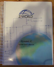 Z World Dynamic C TCP/IP User's Manual 019-0100 021017-E