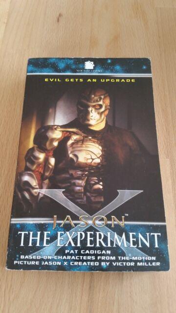 Jason X The Experiment von Pat Cadigan (Freitag der 13. 2005)