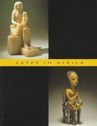 Egypt in Africa, , Celenko, Theodore, Good, 1996-12-01,