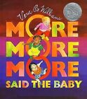More More More,  Said the Baby by Vera B Williams (Hardback, 1990)
