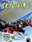 Skydiving by Diane Bailey (Hardback, 2015)