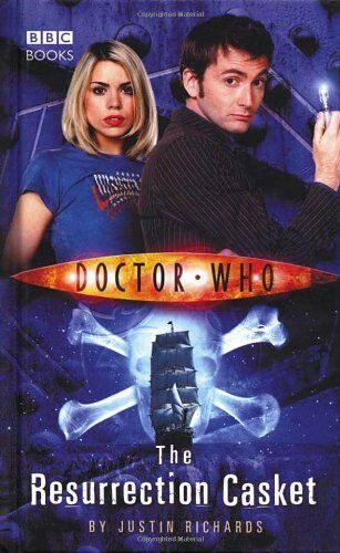 Doctor Who - The Resurrection Casket (New Series Adventure 9) By Justin Richard