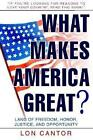What Makes America Greatland of Freedom Honor Justice and Opportunity Cantor Lon