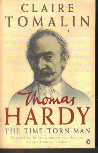1 of 1 - THOMAS HARDY - The Time Torn Man - Claire Tomalin P/B