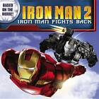 Iron Man 2: Iron Man Fights Back by Little, Brown & Company (Paperback / softback, 2010)