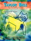 Taylor Bell by Anna Sanclement 9781450076104 Paperback 2010