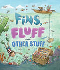 Storytime: Fins, Fluff and Other Stuff by QED Publishing (Hardback, 2015)