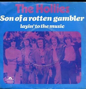 7inch-THE-HOLLIES-son-of-a-rotten-gambler-HOLLAND-1974-EX