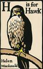 H is for Hawk by Helen Macdonald (Hardback, 2014)
