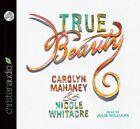 True Beauty by Carolyn Mahaney (CD-Audio, 2014)