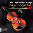 Immortal Melodies von Knightsbridge String (2010)