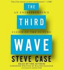 The Third Wave: An Entrepreneur's Vision of the Future by Steve Case (CD-Audio, 2016)