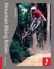 Mountain Biking Britain Footprint Activity & Lifestyle Guide by Chris Moran, Ben Mondy (Paperback, 2009)