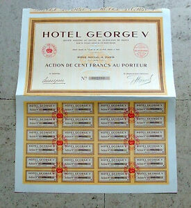 France-Hotel-GEORGE-V-Paris-Action-Share-100-francs-au-porteur-1939-UNCANCELLED