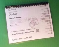 Laser Printed Fujifilm X-a3 Digital Camera 164 Page Owners Manual Guide