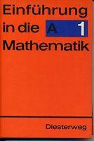 Einführung in die Mathematik A 1 - Algebra 1