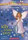 Ally the Dolphin Fairy by Daisy Meadows (Hardback, 2011)