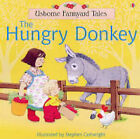 The Hungry Donkey by Heather Amery, S. Cartwright (Paperback, 2004)