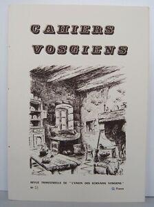 CAHIERS VOSGIENS n°53 de 1981 Revue de L'Union des écrivains Vosgiens VOSGES - France - Reliure: Couverture souple Langue: Franais Thme: Littérature - France