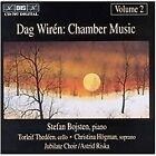 Dag Wiren - Wirén: Chamber Music, Vol. 2 (1997)