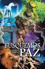 Busquemos Paz En Pos de Nuestra Libertad by A Ursula Goyzueta M (Paperback / softback, 2013)