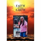 Faith Beyond Earth 9781441533777 by Linda M Disney Hardback
